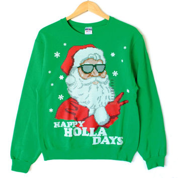 Happy Holla Days Cool Santa Ugly Christmas Sweater Style Sweatshirt