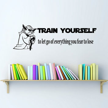 Train Yourself  Star Wars Quote Wall Decals Quotes - Wall Vinyl Decal Stars - Wall Home Decor - Housewares Art Wall Vinyl Quote Decal L546