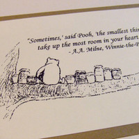 The Smallest Things - Winnie the Pooh Quote - Classic Pooh and Honey