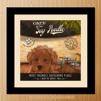 Toy Poodle Dog Art Poster - Coffee Shop - Kitchen, Dinning Room, Unique Pet Art - D01-065-10X10