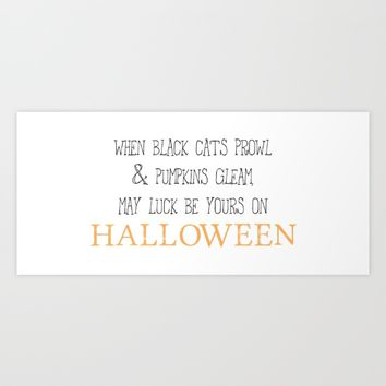 May luck be yours on Halloween Art Print by Designs by Zal
