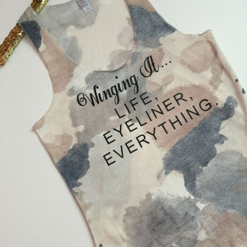 Winging It - Life Eyeliner Everything - Ruffles with Love - Racerback Tank - Womens Fitness - Workout Clothing - Workout Shirts with Saying