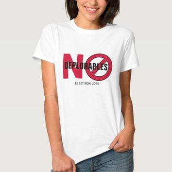 No Deplorables Election 2016 T-Shirt