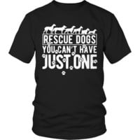Limited Edition - Rescue Dogs You Can't have Just One