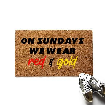 On Sundays We Wear Red and Gold Kansas City Chiefs Doormat