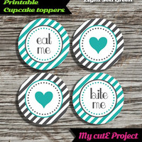 """Eat Me...Bite Me...Heart - Cupcake toppers -Light Sea Green & Grey- Instant Download - Party printable - Party favor - Candy Bar - 5 cm / 2"""""""