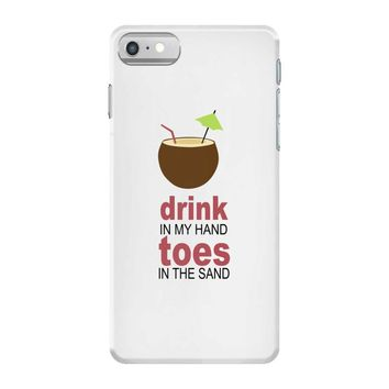 drink in my hand iPhone 7 Case