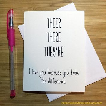 There Their They're You Know the Difference Grammar Pun Funny Anniversary Card Valentines Day Card FREE SHIPPING