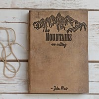 """The Mountains Are Calling"" Handmade Leather Journal"