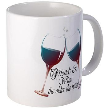 FRIENDS AND WINE THE OLDER THE BETTER MUG