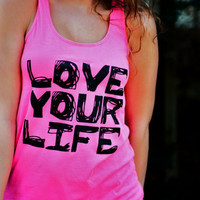 Workout Tank Top - Love Your Life  - Pink with Black Writing District Threads Racerback Tank Top - Size Large