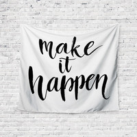 Make It Happen Quote Art Trendy Boho Wall Art Home Decor Unique Dorm Room Wall Tapestry Artwork