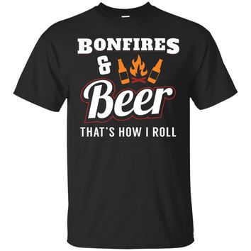 Bonfires and Beer How I Roll Camping and Beer Shirt