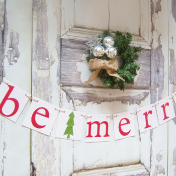 Rustic Christmas banner Be Merry Christmas garland Merry Christmas banners decoration garland christmas garland Be Merry photo prop banner