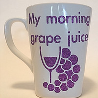 Glitter Coffee Mug Wine Glass Square Coffee Cup My Morning Grape Juice White and Purple Glitter