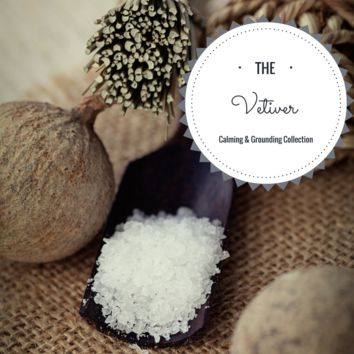 Vetiver Collection: Calming,Grounding