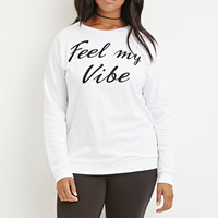 Feel My Vibe Pullover
