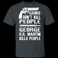 Game of Thrones George R.R. Martin Kills People T-Shirt