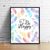 Boho printable watercolor feathers wall art print, Be happy, Hippie wall art print boho chic painting print wall decor, boho canvas print