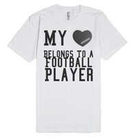 My Heart Belongs To A Football Player-Unisex White T-Shirt