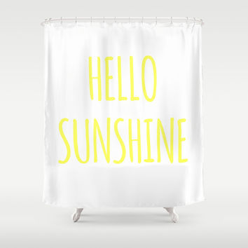 Hello sunshine funny hipster saying quote modern simple typography font art print Shower Curtain by IGalaxy