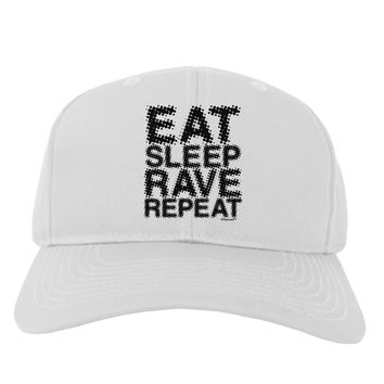 Eat Sleep Rave Repeat Adult Baseball Cap Hat by TooLoud