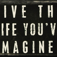 Item # 16342 | Box Sign - Live The Life | Primitives by Kathy