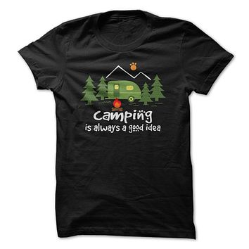 Camping Is Always A Good Idea