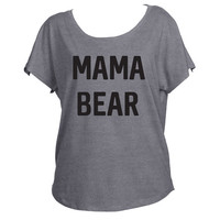 Mama Bear Mom Mommy Shirt Slouchy Drapey Shirt Tri-Blend Dolman Women's Yoga Workout Shirt Trendy Off Shoulder