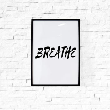 Yoga Print Yoga Gifts ''Breathe''  Inspirational Print Yoga Studio Decor Motivational Art Modern Office Art Coworker Gift  Printable Gifts