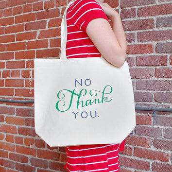 Large, Sturdy, Thick Canvas No Thank You Tote Bag by Emily McDowell