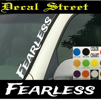 "Fearless Vertical  Windshield  Die Cut Vinyl Decal Sticker 4"" x 22"""