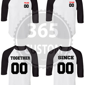 Together Since Couple Shirt (Baseball Tee) EACH 16.99