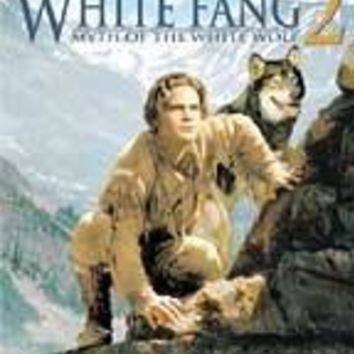 WHITE FANG 2:MYTH OF THE WHITE WOLF