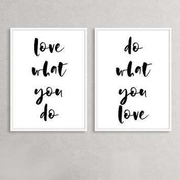 Do what you love Love what you do PRINTABLE wall art set, Digital prints, Printable quotes, Instant download art prints, Wall prints