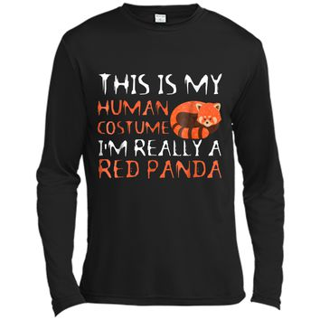 This Is My Human Costume I'm Really A Red Panda  Long Sleeve Moisture Absorbing Shirt