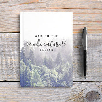 Writing Journal, Personalized Notebook, custom hardcover journal, forest, travel journal, Blank or Lined pages - And So The Adventure Begins