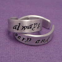 Harry Potter Inspired - Always & Until The Very End - A Pair of Hand Stamped Adjustable Aluminum Rings