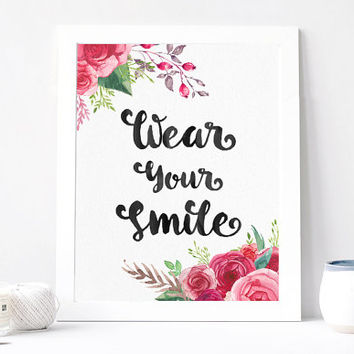 Wear Your Smile Print - Wear Your Smile Print Quote - Inspirational Quote - Motivational Quote - Wear Smile Print - Positive Quote -