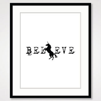 black and white art minimalist, motivational wall rustic home decor, typographic inspirational quote, believe unicorn whimsical art print