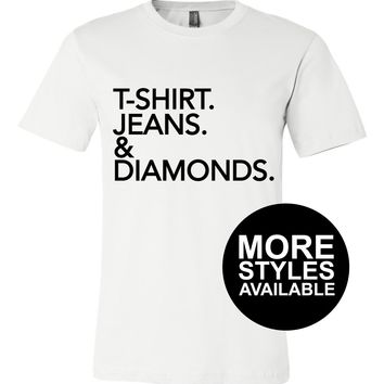 T-shirt Jeans & Diamonds, Funny Graphic Tee