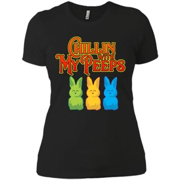 Chilling With My Peeps T-shirt Cool Easter Bunny Rabbit Tee Next Level Ladies Boyfriend Tee