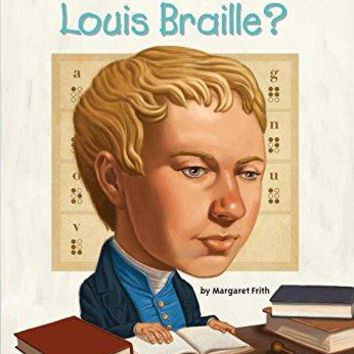 Who Was Louis Braille? (Who Was...?)