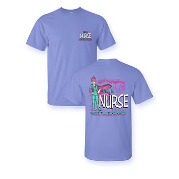 Sassy Frass I'm a Nurse What's your Super Power Bright Girlie T Shirt