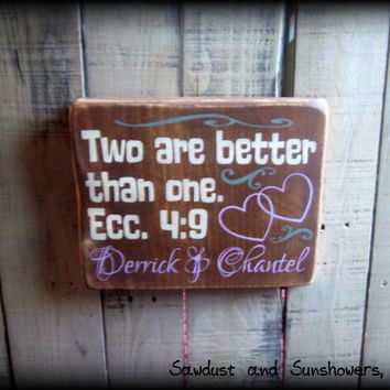 Two are better than one. Ecc. 4:9, Personalized Sign, Family Name Sign, Wedding Gift, Custom Name Sign, Wood Sign, Rustic Gift, Bible Verse
