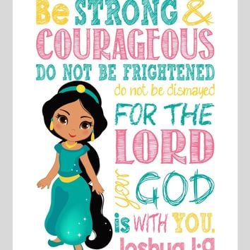 Jasmine Christian Princess Nursery Decor Wall Art Print - Be Strong & Courageous Joshua 1:9 Bible Verse - Multiple Sizes