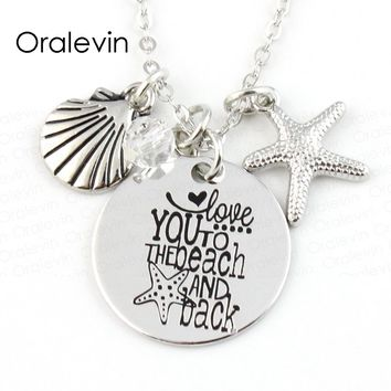 Love you to the beach and back Beach Shell Starfish Disc Charms Necklace Lover Gift For Kids Jewelry,22MM, 10Pcs/Lot,#LN102