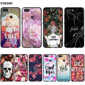 YIMAOC Good Vibes Bitch Flower Words Silicone Case for Huawei Mate 10 P8 P9 P10 P20 P Smart Lite Pro Mini 2017