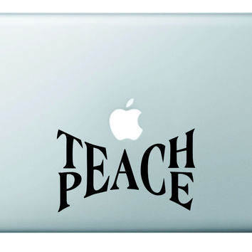 Teach Peace Laptop Decal Sticker Vinyl Art Quote Window Car