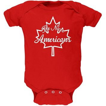 Canada The Nicer Americans Soft Baby One Piece